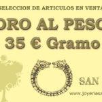 OFERTAS Oro al peso 35€/gr